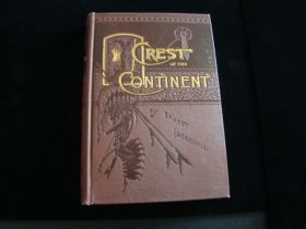 "1889 Colorado Crest Of The Continent ""A Summer's Ramble In The Rocky Mountains And Beyond"" By Ernest Ingersoll With Fold Out Map"
