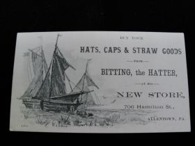 1880's Hats,Caps & Straw Goods Bitting, The Hatter Allentown PA Advertising Card